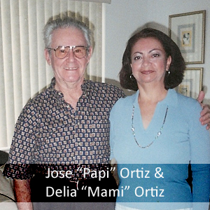 Jose and Delia Ortiz